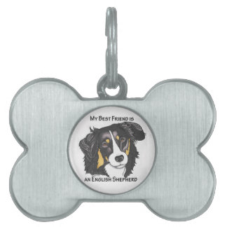 My Best Friend is a Tri-color English Shepherd Pet Name Tag