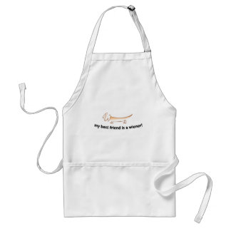 My Best Friend is a Wiener ....(Dachshund) Adult Apron