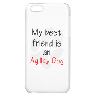 My Best Friend is an Agility Dog iPhone 5C Cases