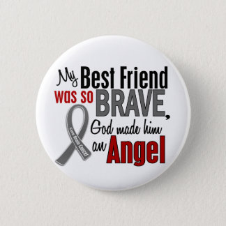 My Best Friend Is An Angel 1 Brain Cancer Pinback Button