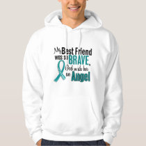 My Best Friend Is An Angel 1 Ovarian Cancer Hoodie