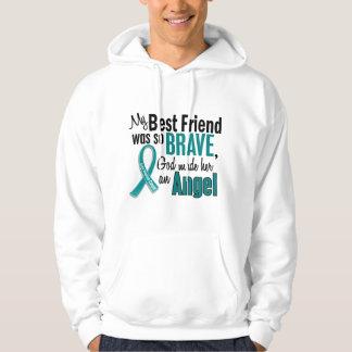 My Best Friend Is An Angel 1 Ovarian Cancer Hoodie