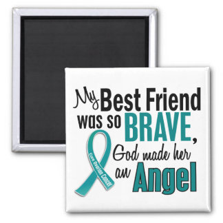 My Best Friend Is An Angel 1 Ovarian Cancer Fridge Magnets