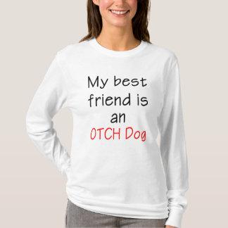 My Best Friend is an OTCH Dog T-Shirt