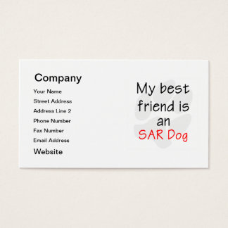 My Best Friend is an SAR Dog Business Card