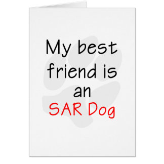 My Best Friend is an SAR Dog Card