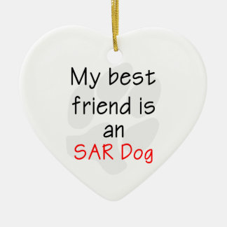 My Best Friend is an SAR Dog Ornaments