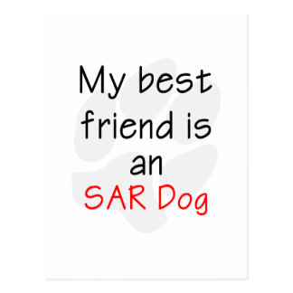 My Best Friend is an SAR Dog Postcard