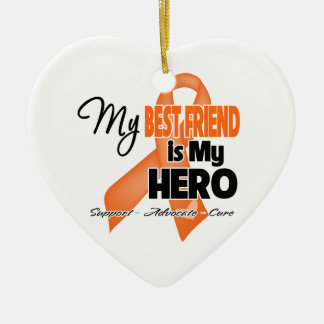 My Best Friend is My Hero - Leukemia Ornaments