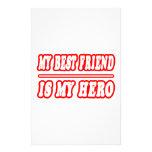 My Best Friend Is My Hero Stationery Design