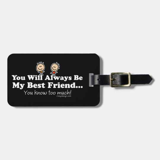 My Best Friend Luggage Tag