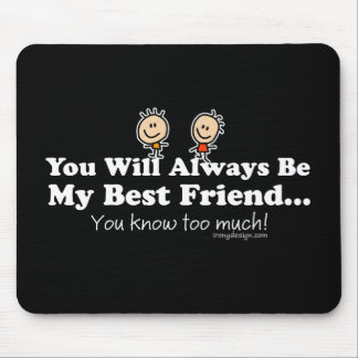 My Best Friend Mouse Pad