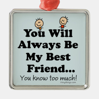 My Best Friend Square Metal Christmas Ornament