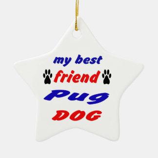 My best friend Pug Dog Double-Sided Star Ceramic Christmas Ornament