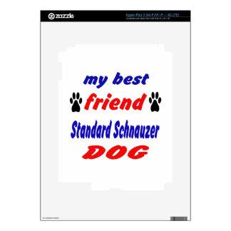 My best friend Standard Schnauzer Dog iPad 3 Skin