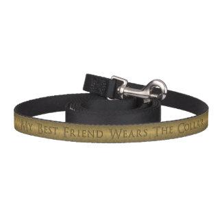 My Best Friend Wears The Collar Gold Engraved Pet Lead
