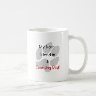 My Best Friends is a Coursing Dog Mug