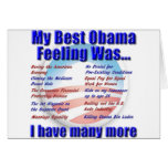 My Best Obama Feeling Was... Greeting Card