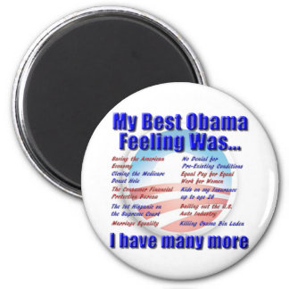 My Best Obama Feeling Was... 2 Inch Round Magnet