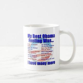 My Best Obama Feeling Was... Mugs