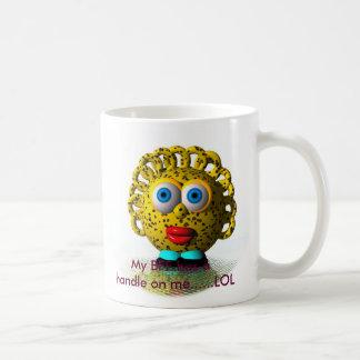 My BFF has a handle on me......LOL Coffee Mug