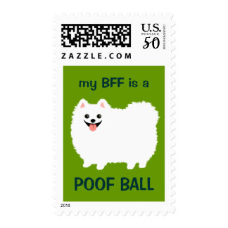 My BFF is a POOF BALL - Cute White Pomeranian Postage
