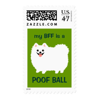 My BFF is a POOF BALL - Cute White Pomeranian Stamp