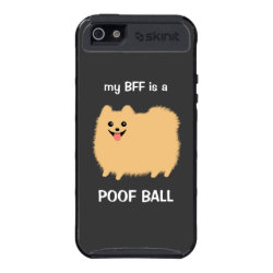 My BFF is a POOF BALL Pomeranian Case For iPhone 5