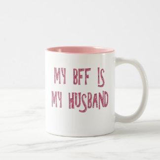 MY BFF IS MY HUSBAND Two-Tone COFFEE MUG