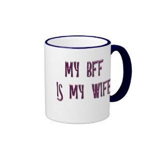 MY BFF IS MY WIFE RINGER COFFEE MUG
