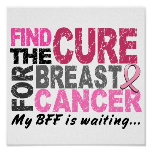 My BFF is Waiting Breast Cancer Poster