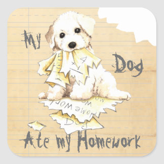 My Bichon Ate My Homework Square Sticker