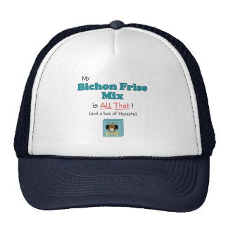 My Bichon Frise Mix is All That! Trucker Hat