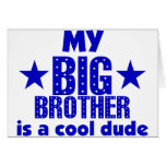My Big Brother Is A Cool Dude Greeting Cards