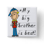 My Big Brother is Best Tshirts and Gifts Button