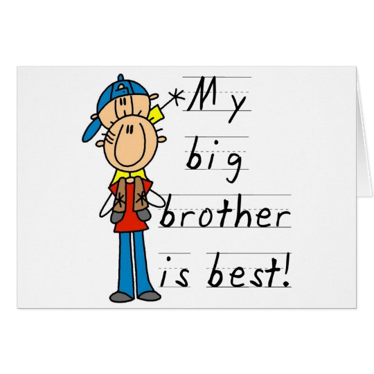 My Big Brother is Best Tshirts and Gifts Card