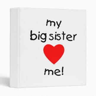 My Big Sister Loves Me Binder