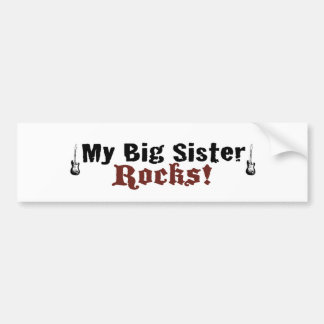My Big Sister Rocks Bumper Sticker