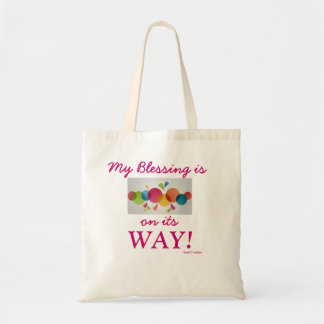 My Blessing is on its WAY! Tote Bag