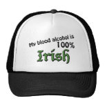 My blood alcohol is 100% Irish Hat