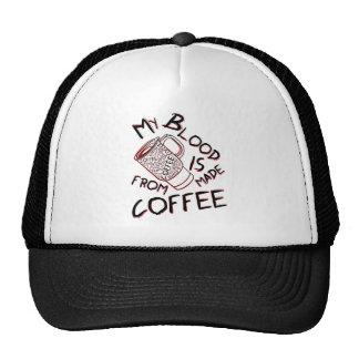 My blood is made from coffee mesh hat