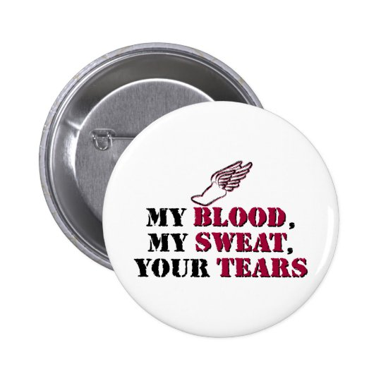 My Blood, My Sweat, Your Tears - Track Button