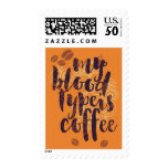 My Blood Type is Coffee (for Coffee Lovers) Postage