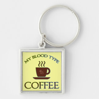 My Blood Type Is Coffee Silver-Colored Square Keychain