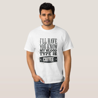 My Blood Type T-Shirt