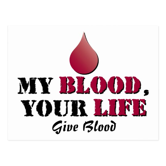 My blood - your life - Give Blood Postcard