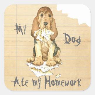 My Bloodhound Ate My Homework Square Sticker