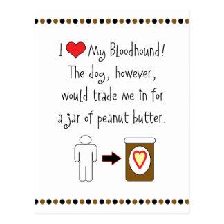 My Bloodhound Loves Peanut Butter Postcard