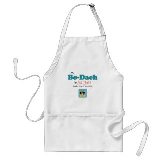 My Bo-Dach is All That! Adult Apron