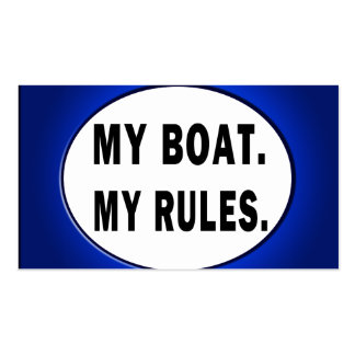 My Boat. My Rules - funny boating Business Cards